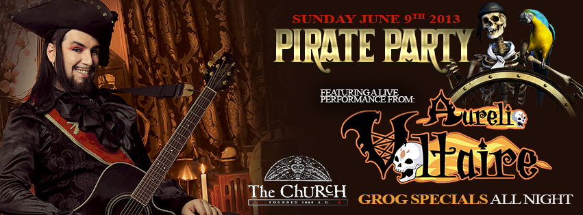 Click to view banner for 06.09.2013 The Pirate Party featuring Voltaire