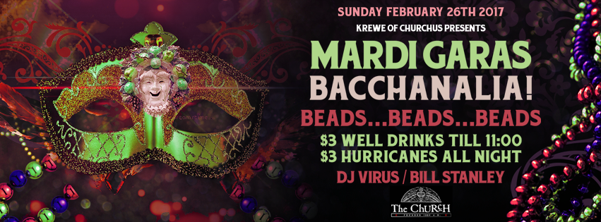 Click to view banner for 02.26.2017 Mardi Gras: Bacchanalia