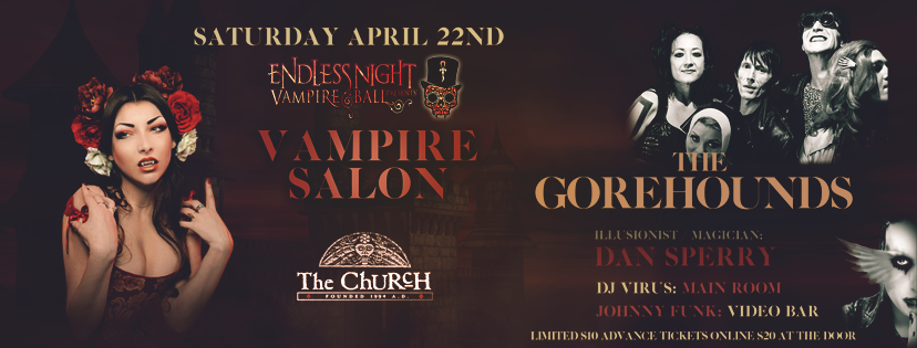 Click to view banner for 04.22.2017 Endless Night Vampire Salon w Gorehounds / Dan Sperry