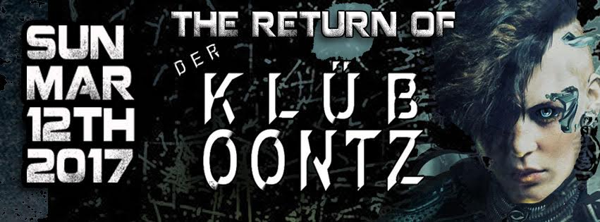 Click to view banner for 03.12.2017 Return of Klub Oontz