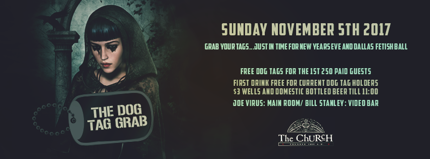 Click to view banner for 11.05.2017 The Church: The Fall Dog Tag Grab