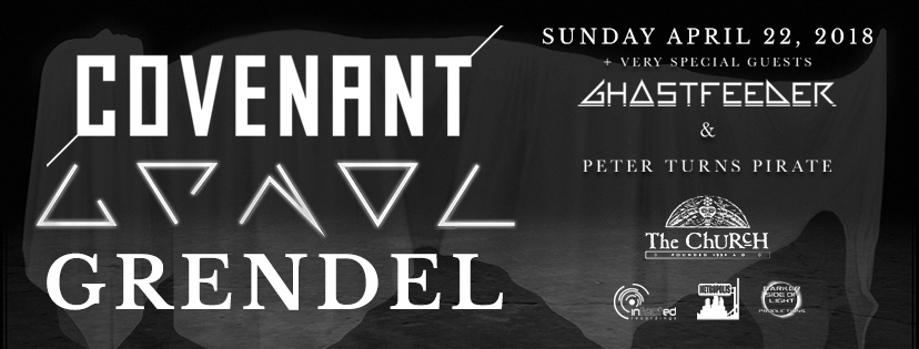 Click to view banner for 04.22.2018 Covenant, Aesthetic Perfection & Grendel