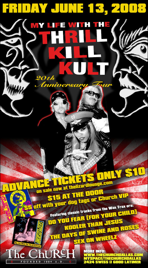 Click to view flyer for 06.13.2008 My Life with Thrill Kill Cult