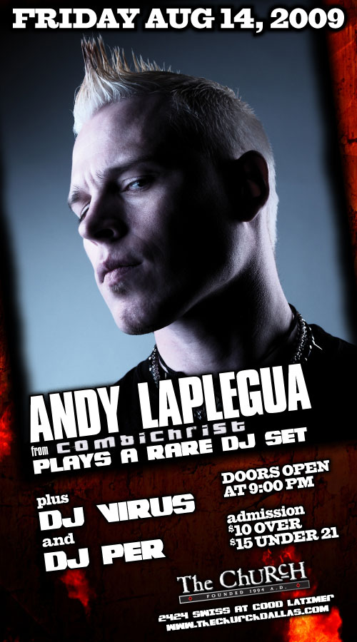 Click to view flyer for 08.14.2009 Andy Laplegua (Combichrist) DJ Set