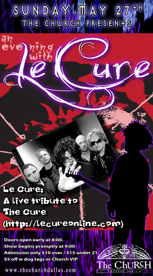 Click to view flyer for 05.27.2012 Le Cure: A live tribute to The Cure