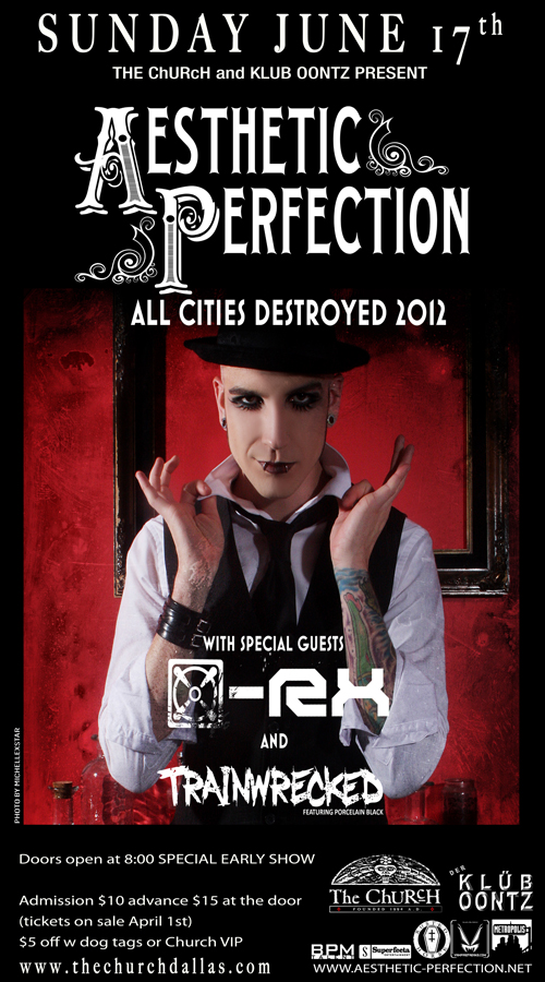 Click to view flyer for 06.17.2012 Aesthetic Perfection w X-RX and Trainwrecked