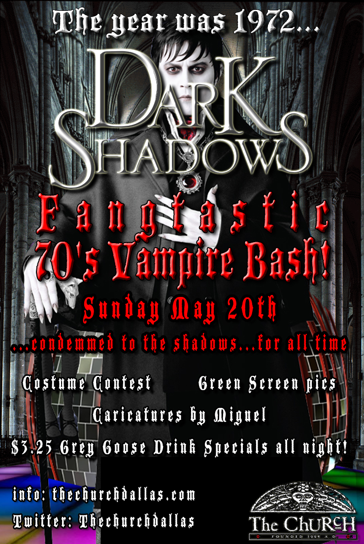 Click to view flyer for 05.20.2012 Dark Shadows: Fangtastic 70′s Vampire Bash