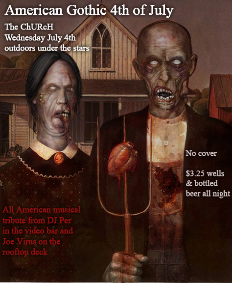 Click to view flyer for 07.04.2012 American Gothic Holiday Party
