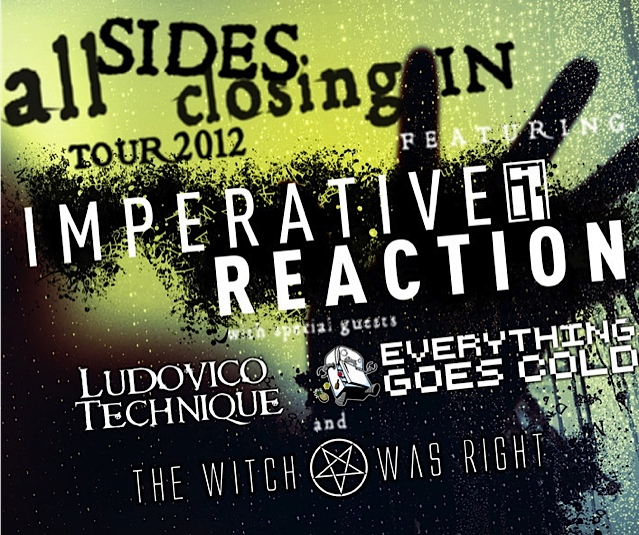 Click to view flyer for 11.04.2012 Imperative Reaction All Sides Closing in Tour