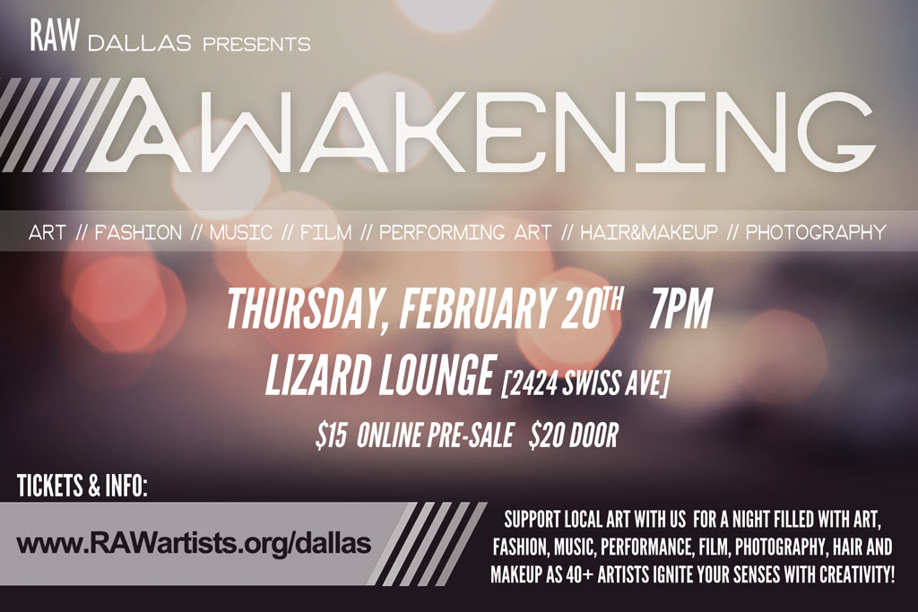 Click to view flyer for 02.20.2014 RAW: Natural Born Artists present: Awakening!