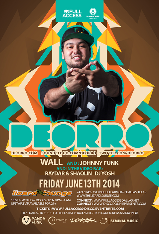 Friday jun 13th 2014 deorro at the world famous lizard for 13th floor dallas address