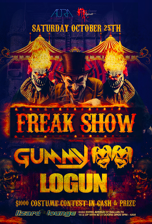 10.25.2014 - Freak Show w/ Gummy & Logun