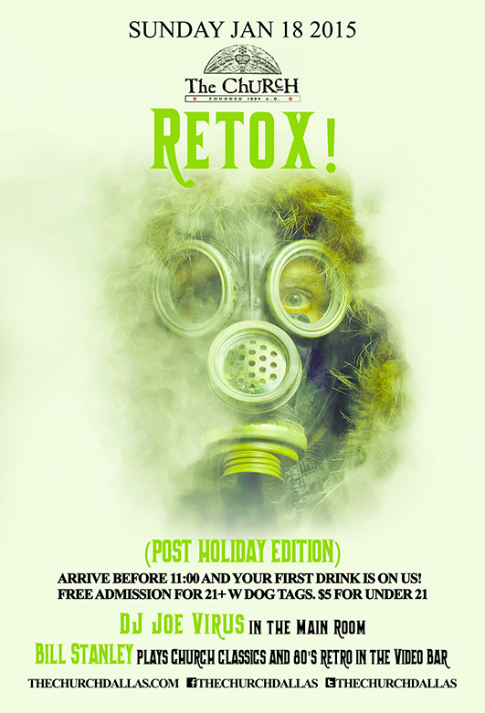 Click to view flyer for 01.18.2015 Retox! (post holiday edition)