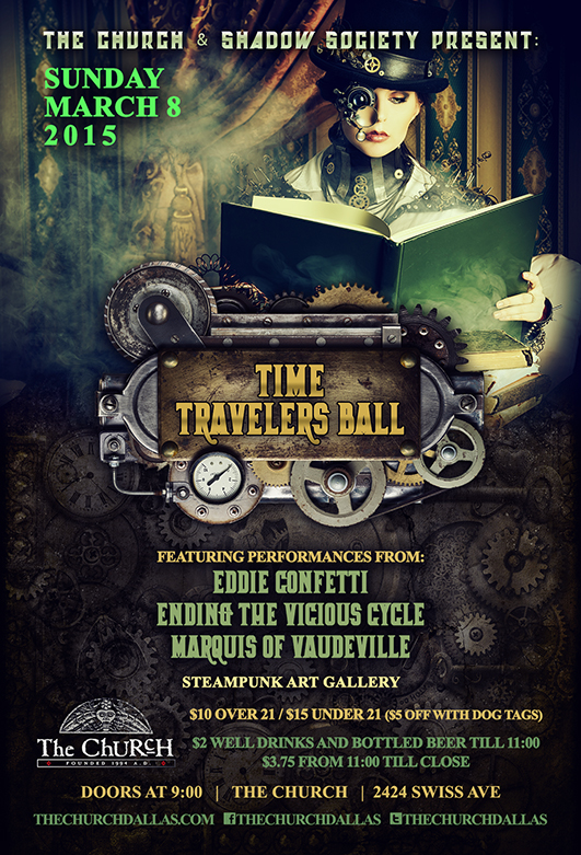 Click to view flyer for 03.08.2015 RESCHEDULED: The Church and Shadow Society present: Time Traveler