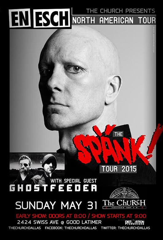 Click to view flyer for 05.31.2015 Spank Tour featuring En Esch (KMFDM / Slick Idiot)