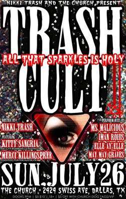 Click to view flyer for 07.26.2015 Nikki Trash Presents: Trash Cult!