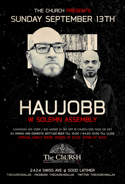 Click to view flyer for 09.13.2015 Haujobb w Alter Der Ruine & Solemn Assembly