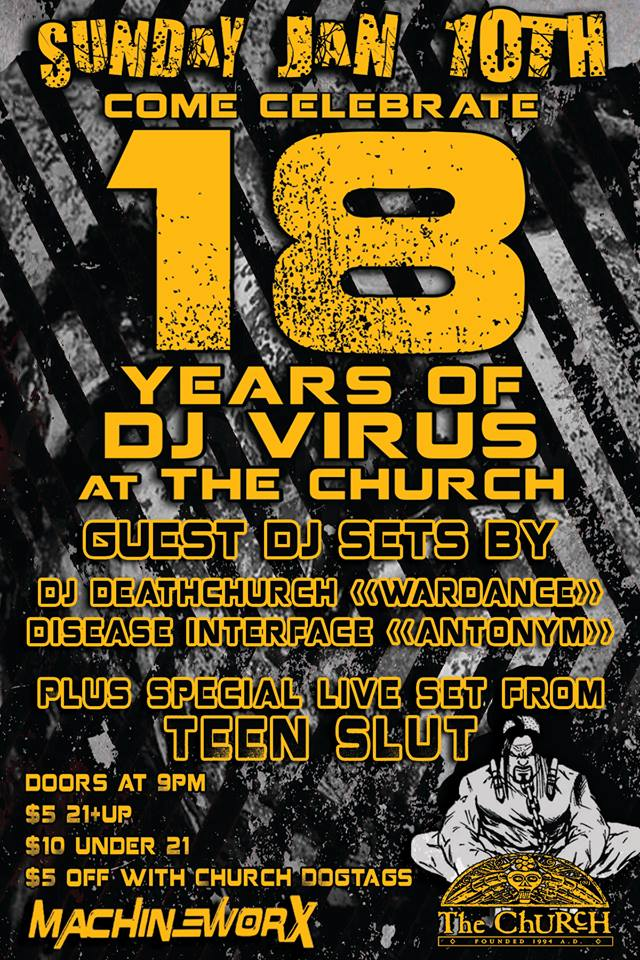 Click to view flyer for 01.10.2016 DJ Virus' 18th Anniversary At The ChURcH