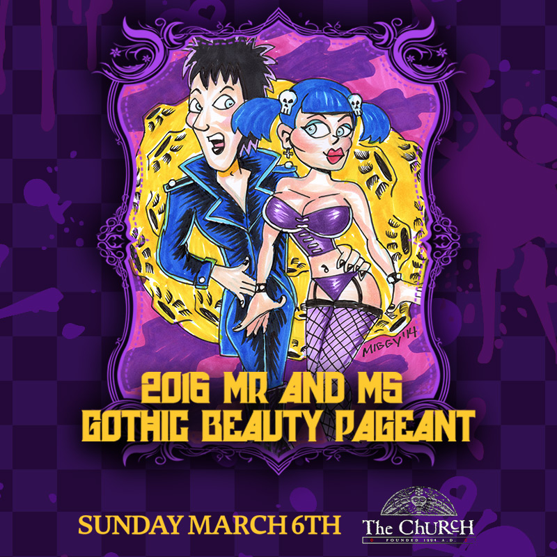 Click to view flyer for 03.06.2016 2016 Mr & Ms Gothic Beauty