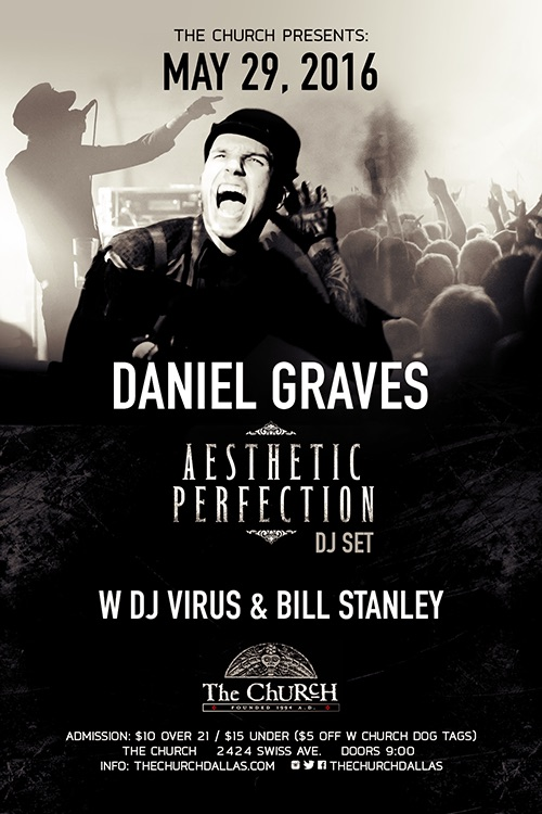 Click to view flyer for 05.29.2016 Daniel Graves (Aesthetic Perfection) DJ Set