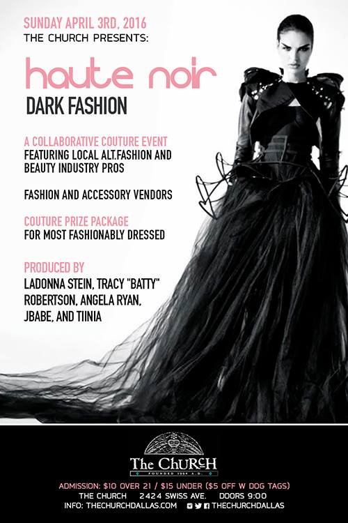Click to view flyer for 04.03.2016 Haute Noir: A Dark Fashion Event