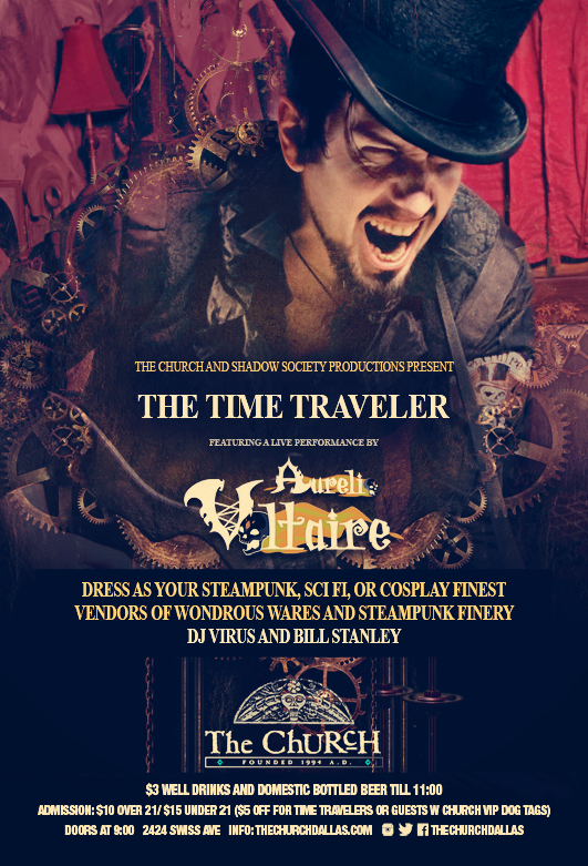 Click to view flyer for 06.05.2016 The Time Traveler: Featuring Aurelio Voltaire