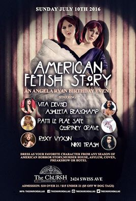 Click to view flyer for 07.10.2016  American Fetish Story: An Angela Ryan Birthday Event