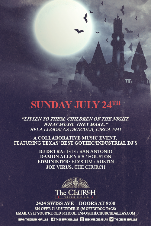07.24.2016 - Children of the Night: Texas' Best Gothic DJ's