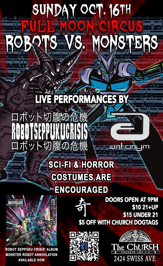 Click to view flyer for 10.16.2016 Robots vs Monsters w/ Robot Seppuku Crisis