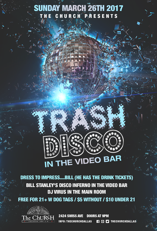 Click to view flyer for 03.26.2017 Bill Stanley's Trash Disco