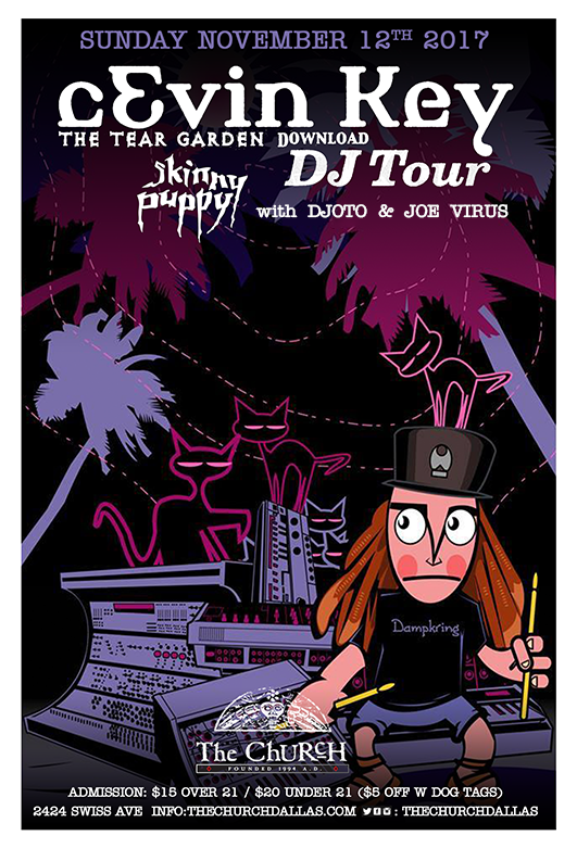 Click to view flyer for 11/12/2017 cEvin Key (Skinny Puppy) DJ Tour