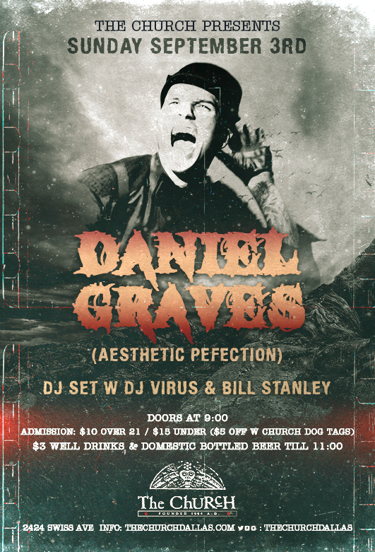 Click to view flyer for 09.03.2017 Daniel Graves (Aesthetic Perfection)