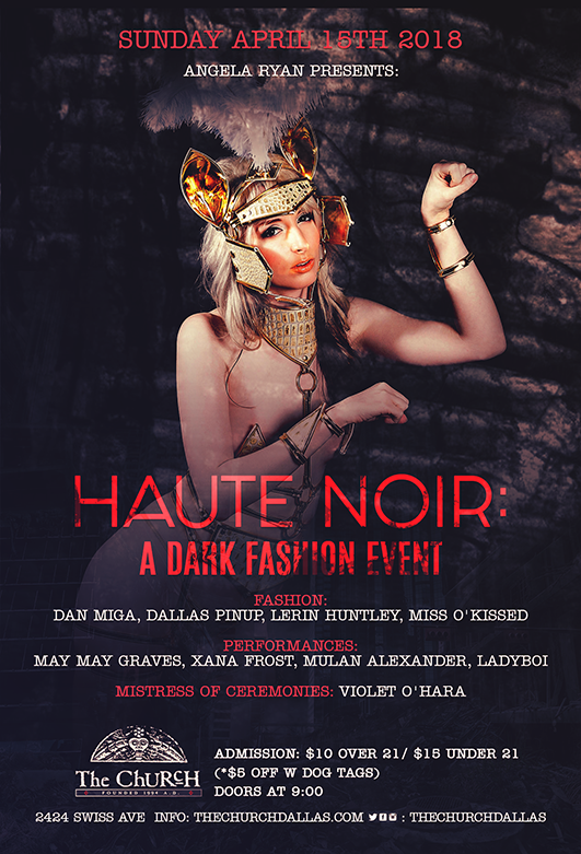 Click to view flyer for 04.15.2018 Haute Noir: Dark Fashion